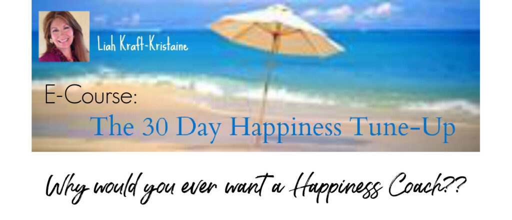 Why would you want a Happiness Coach?